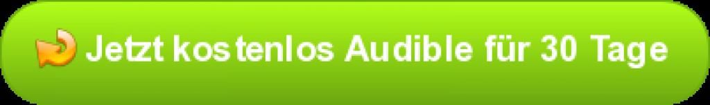button audible 1024x152 - Kostenlos Audible Hörbücher für 30 Tage